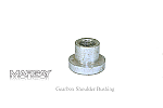 Gearbox Shoulder Bushing